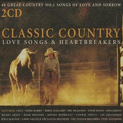 Classic Country Love Songs   Heartbreakers   Various Artists Songs 2uoi8hA9