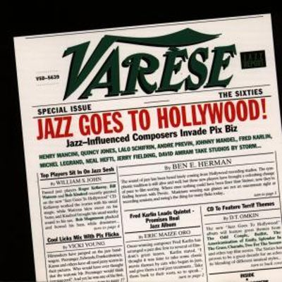 Jazz Goes to Hollywood: The 60s
