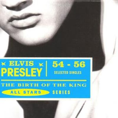 The Birth of the King 1954-1956