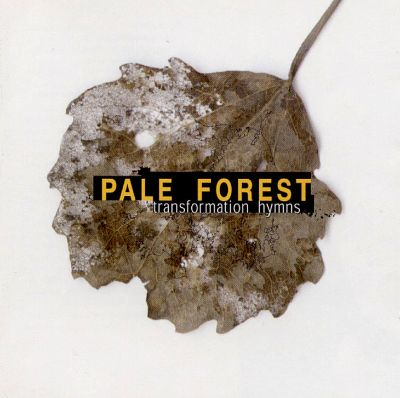 Pale Forest - Transformation Hymns (1998)