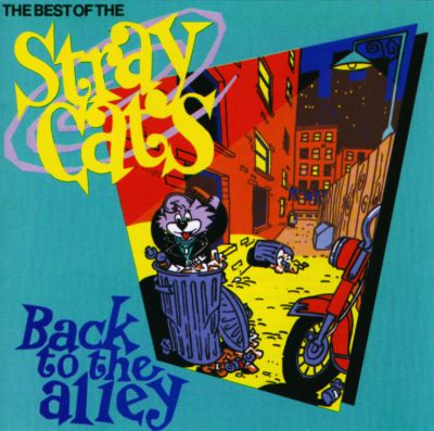 Back To The Alley Best Of The Stray Cats