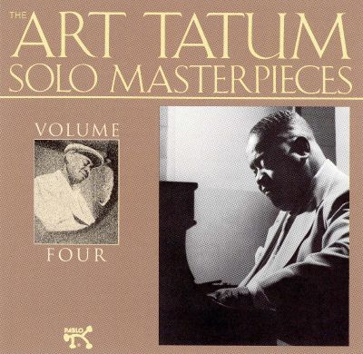 The Art Tatum Solo Masterpieces, Vol. 4