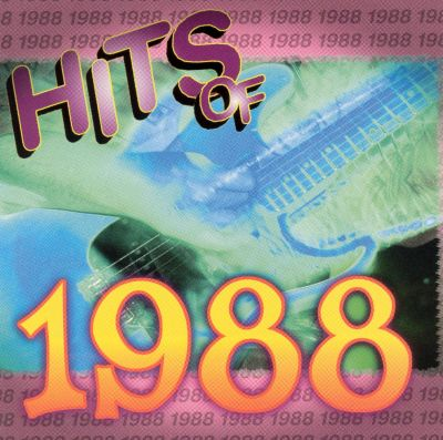 Hits of 1988 various artists songs reviews credits for 1988 hit songs