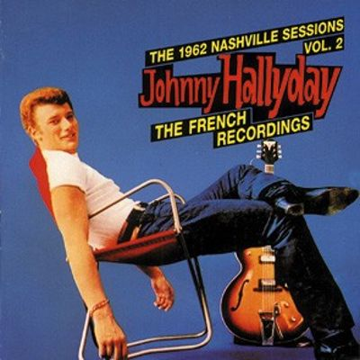 The 1962 Nashville Sessions, Vol. 2: The French Recordings