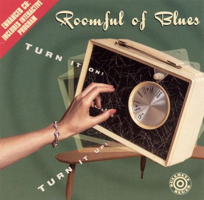 Roomful Of Blues Turn It On Turn It Up Songs