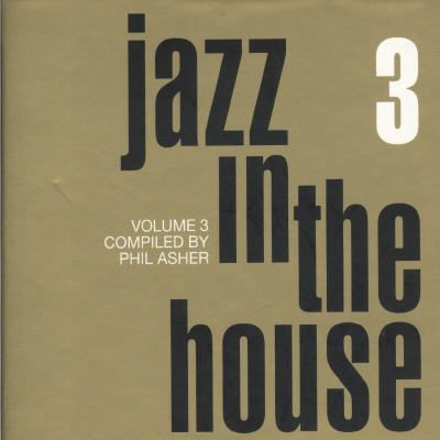 Jazz in the house various artists songs reviews for Jazzy house music