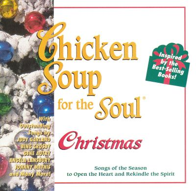 Chicken Soup for the Soul: Christmas Songs - Various Artists | Songs ...