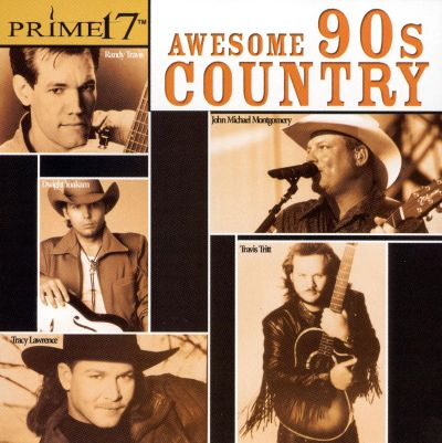Prime 17  Awesome 90s Country   Various Artists Songs Reviews 22KDT6I0