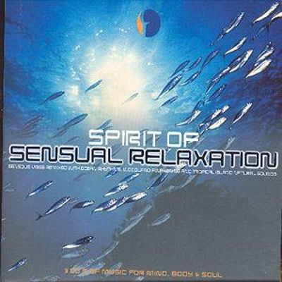 Spirit of Sensual Relaxation