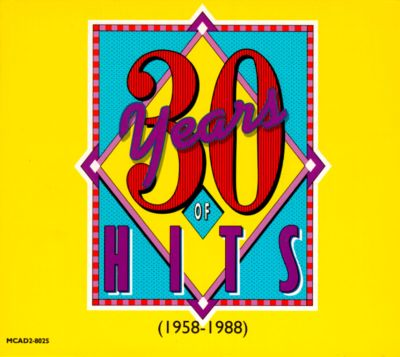 Mca records 30 years of hits 1958 1988 various artists for 1988 hit songs