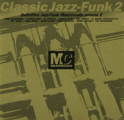 Classic jazz funk vol 2 mastercuts various artists for Classic house mastercuts vol 3