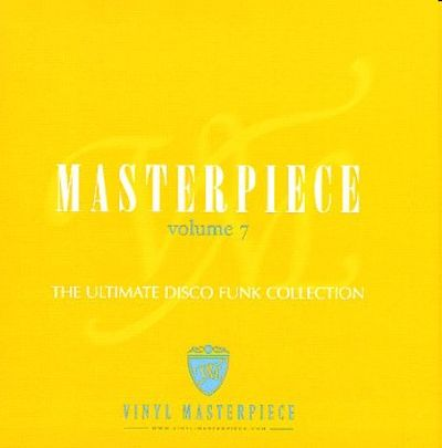 Masterpiece: The Ultimate Disco Funk Collection, Vol. 7