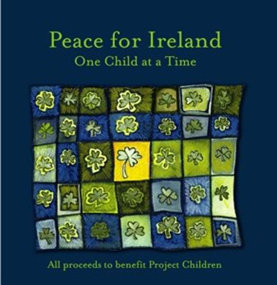 Peace for Ireland: One Child at a Time