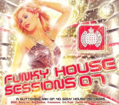 Ministry of sound funky house sessions 2007 various for Funky house artists