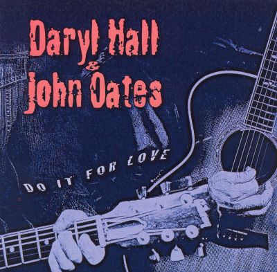 Daryl Hall John Oates The Hall And Oates Collection
