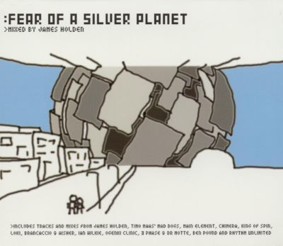 James Holden Fear Of A Silver Planet