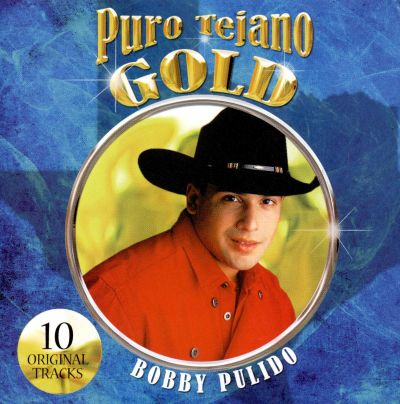 Puro tejano gold [sound recording]