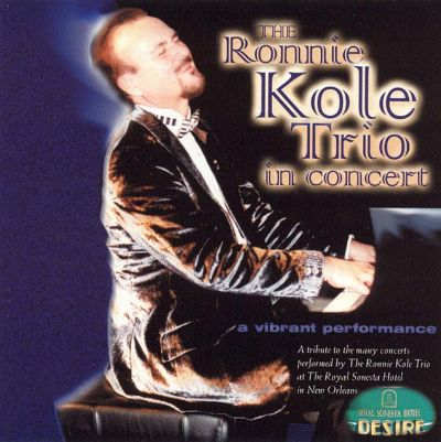 Ronnie Kole Trio New Orleans Today