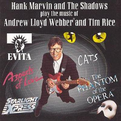 Hank Marvin and the Shadows Play the Music of Andrew Lloyd Webber and Tim Rice