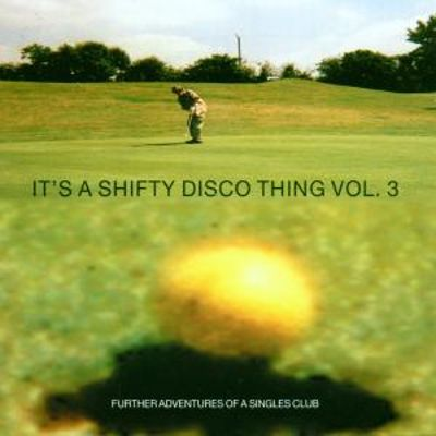 Various - It's A Shifty Disco Thing Volume One