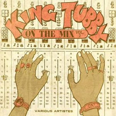 King Tubby on the Mix, Vol. 2