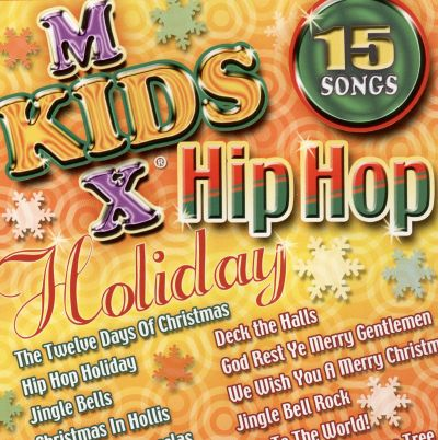 Kids Mix Hip Hop Holiday   The Quality Kids Songs Reviews Credits JTT3ThTb