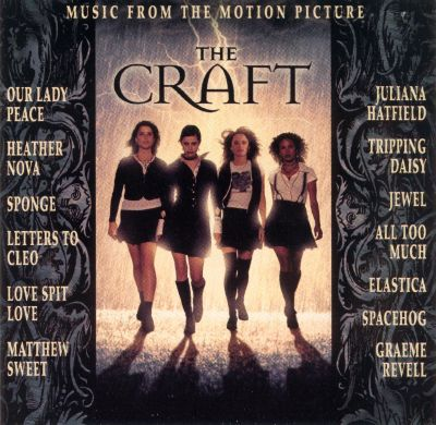 The Craft - Original Soundtrack | Songs, Reviews, Credits ...