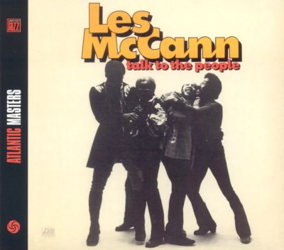 Talk to the People - Les McCann | Songs, Reviews, Credits, Awards | AllMusic