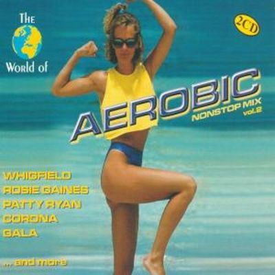 World of Aerobic Nonstop Mix, Vol. 2