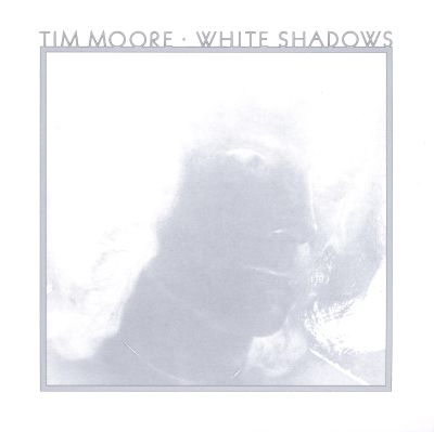 Tim Moore - White Shadows