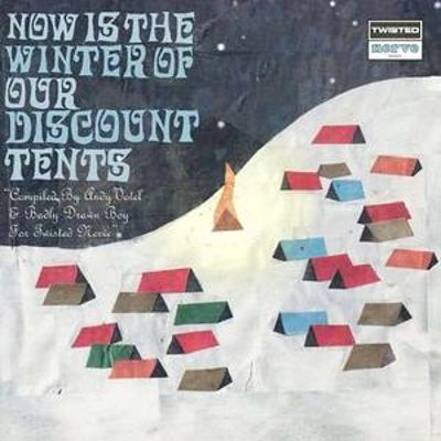 Now Is the Winter of Our Discount Tents [Twisted Nerve]