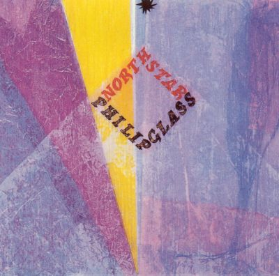 Philip Glass: North Star - Philip Glass | Songs, Reviews ...
