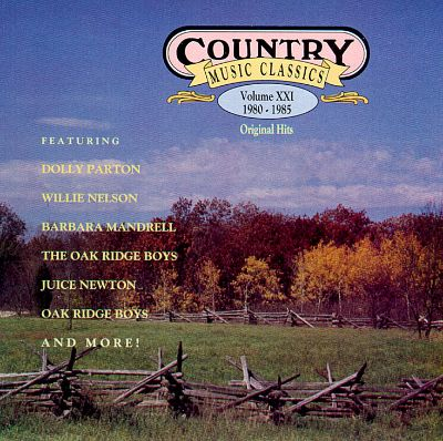 Country music classics vol 21 1980 1985 various for House music classics 1980s