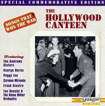 The Songs that Won the War, Vol. 2: Hollywood Canteen