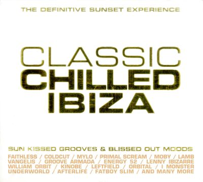 Classic chilled ibiza various artists songs reviews for Classic ibiza house tracks