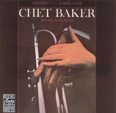 Chet Baker And Strings - All (From The Film