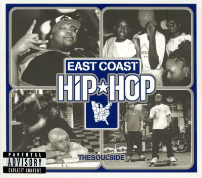 East Coast Hip-Hop: The Soulside - Various Artists | Songs ...