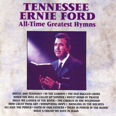 all time greatest hymns tennessee ernie ford songs reviews. Cars Review. Best American Auto & Cars Review