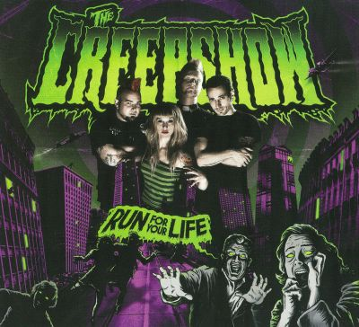 The Creepshow - Run for your life - The Creepshow