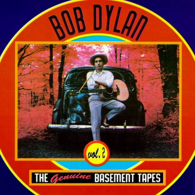 the genuine basement tapes vol 2 bob dylan songs