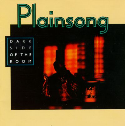 Plainsong - Dark Side Of The Room