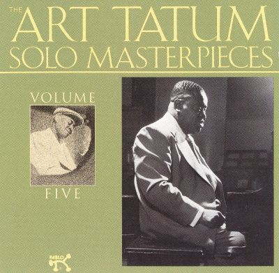 The Art Tatum Solo Masterpieces, Vol. 5