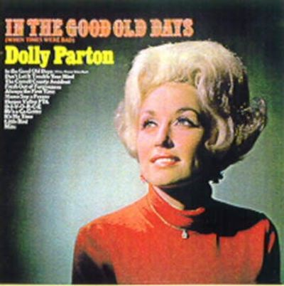 in the good old days when times were bad dolly parton songs reviews credits allmusic. Black Bedroom Furniture Sets. Home Design Ideas