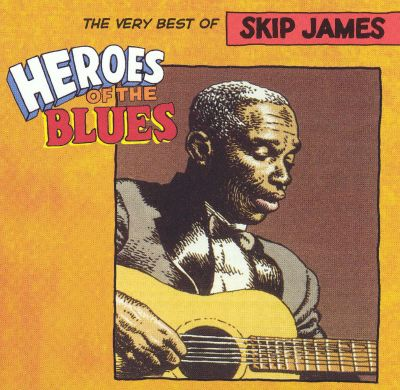 Skip James The Complete 1931 Session