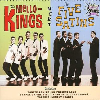 Essential Doo Wop: The Mello-Kings Meet the Five Satins