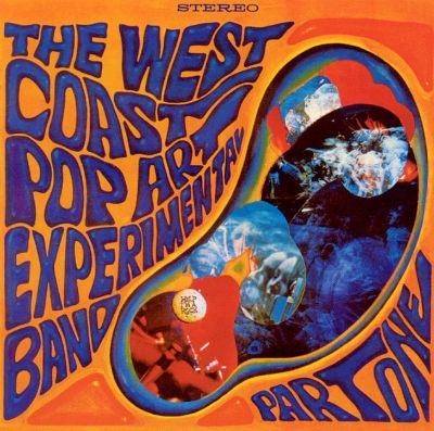 Part One The West Coast Pop Art Experimental Band
