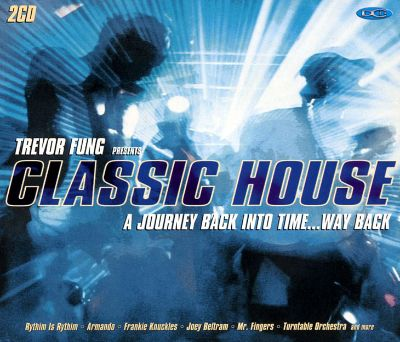 classic house trevor fung songs reviews credits