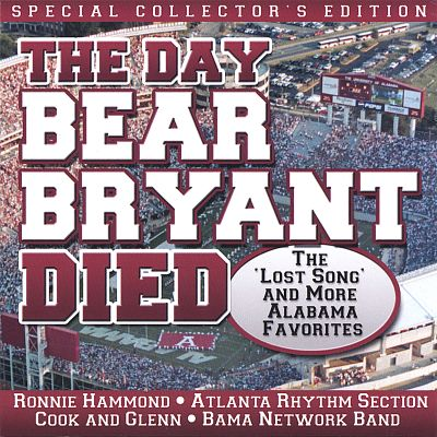 The day bear bryant died atlanta rhythm section songs reviews