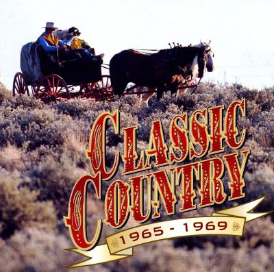 Classic country 1965 1969 2 cd 2000 various artists for Classic house tracks 2000