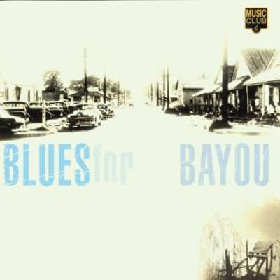 Blues for the Bayou